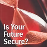 Is Your Future Secure?