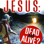 Jesus dead or alive booklet